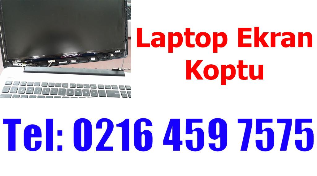 Laptop Ekranı Koptu